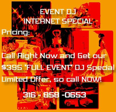 WICHITA DJ WEDDING SPECIAL, Kansas Best DJ Price, Wedding Music, Prom Music 858-0653 Country Club Specials